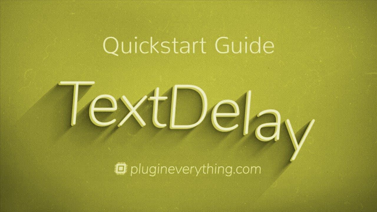 TextDelay 1 5 1 Full free - Adobe Download