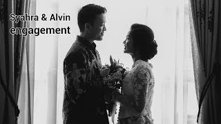 Syahra & Alfin - Engagement Video