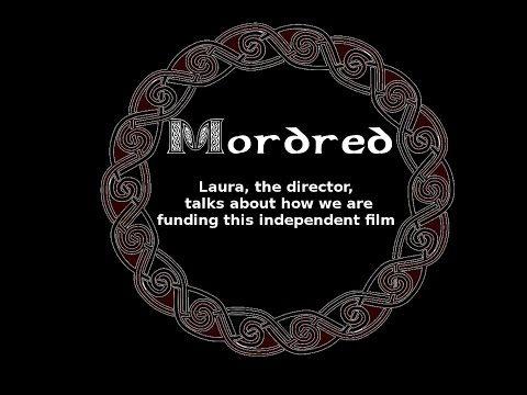 Mordred:  Funding independent low-budget film creatively in the UK.