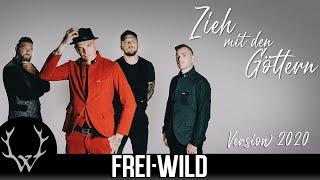 Frei.Wild - Zieh mit den Göttern Version 2020 (Offizielles Video)
