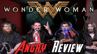 Wonder Woman Angry Movie Review