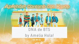 Aprender coreano con K-pop(2) - DNA de BTS