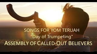 Yom Teruah songs to bring joy to your heart on Yah's Day of Trumpeting!