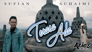 Sufian Suhaimi Terasa Ada Official Music Video with Lyric
