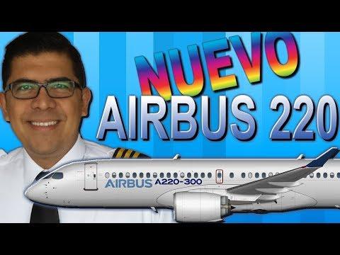 ¡AIRBUS 220 EL NUEVO INTEGRANTE DE LA FAMILIA! (#134)