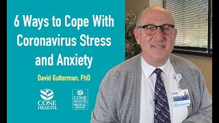 6 Ways to Cope With Coronavirus Stress and Anxiety