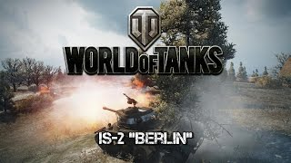 "World of Tanks - IS-2 ""Berlin"""