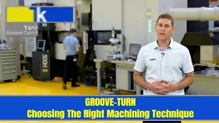 ISCAR TIP TALK - Groove Turn- Choosing The Right Machining Technique