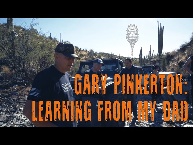 Gary Pinkerton: Learning From My Dad