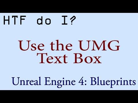 HTF do I? Use the Text Box Widget in UMG - YouTube
