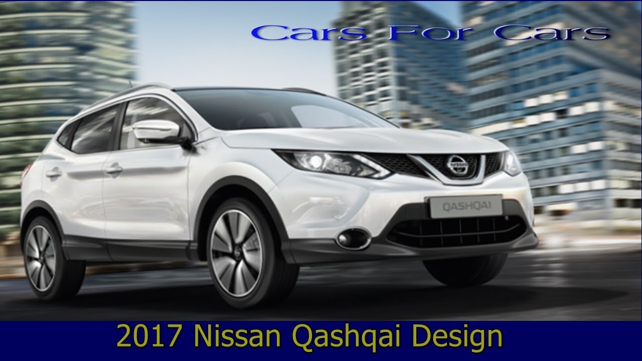 new 2017 nissan qashqai design release date youtube. Black Bedroom Furniture Sets. Home Design Ideas