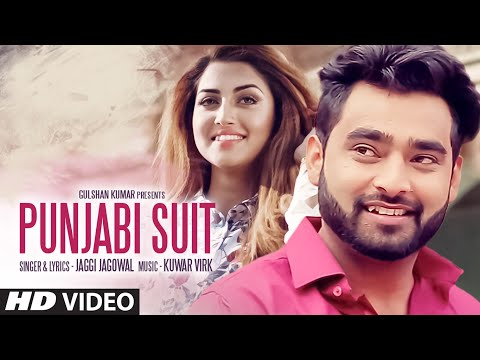PUNJABI SUIT Full Video Song | JAGGI...
