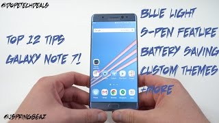Top 12 Tips to Customize Galaxy Note 7 and Improve Experience!