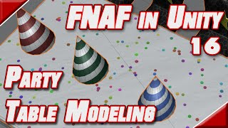 FNAF in Unity - 16 - Modeling a Party Table Part 2