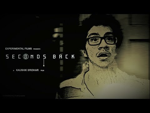Seconds Back - New Tamil Short Film 2019