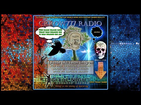 Crrow777 Radio Show and Podcast - Episode 82 - The Un-natural Zero Construct - a Base 10 Fantasy