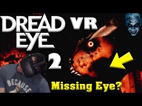 DON'T COME CLOSER! | DreadEye VR: Part 2