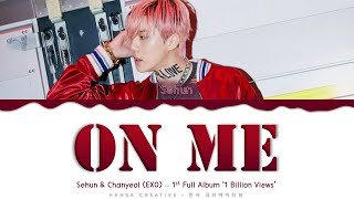 Download Sehun (EXO) - 'On Me' Lyrics Color Coded