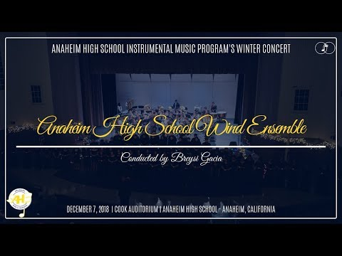Anaheim HS Wind Ensemble | 2018 Anaheim Winter Concert
