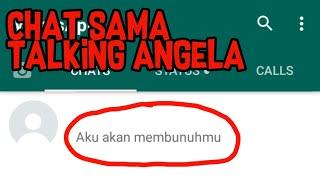Serem Chat Sama Talking Angela Bikin Merinding