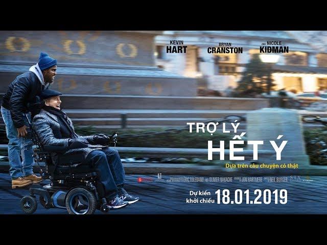 TRỢ LÝ HẾT Ý - THE UPSIDE  MAIN TRAILER | Khởi chiếu toàn quốc ngày 18.01.2019