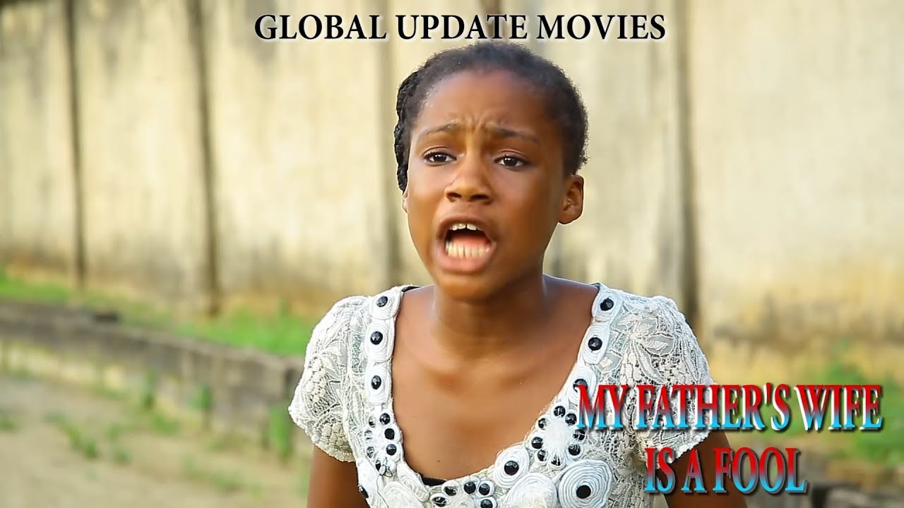 Download my father's wife is a fool!! || 2019 nollywood thrillers coming soon !|| watch out