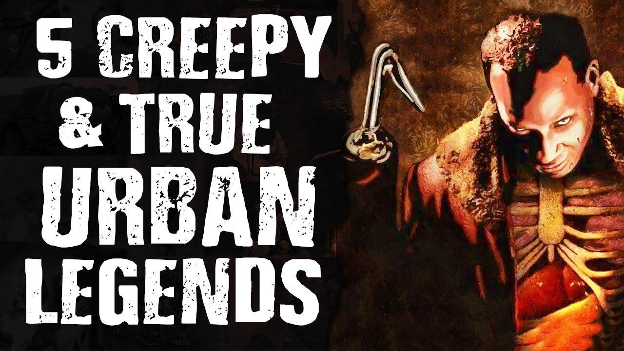 5 CREEPY & TRUE Urban Legends