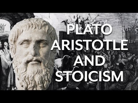 Plato, Aristotle, and Stoicism