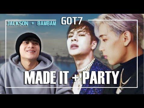 "GOT7 BamBam ""Party"" +  GOT7 Jackson ""Made It"" M/V REACTION!!"