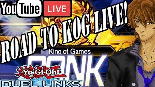 ROAD TO KING OF GAMES LIVE!! Yu-Gi-Oh! Duel Links aRenG Life Live Stream