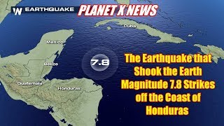 PLANET X NEWS - MAGNITUDE 7.8 QUAKE SHAKES THE ENTIRE EARTH + CLIMATE CHAOS WORLDWIDE!