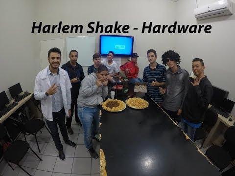 Harlem Shake - Hardware