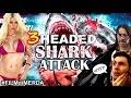 #FILMdiMERDA- 3-Headed SHARK ATTACK! (RECENSIONE APOTEOSI DEL TRASH!)