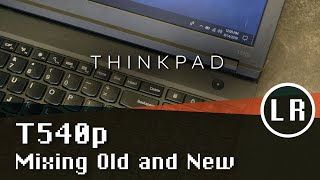 lenovo Thinkpad T540p Overview
