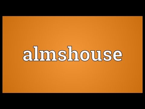 Almshouse Meaning
