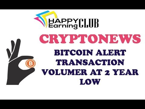 Cryptonews Hindi || BITCOIN Transaction Volume At Two Year Low