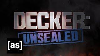 Decker: Unsealed Teaser | Adult Swim