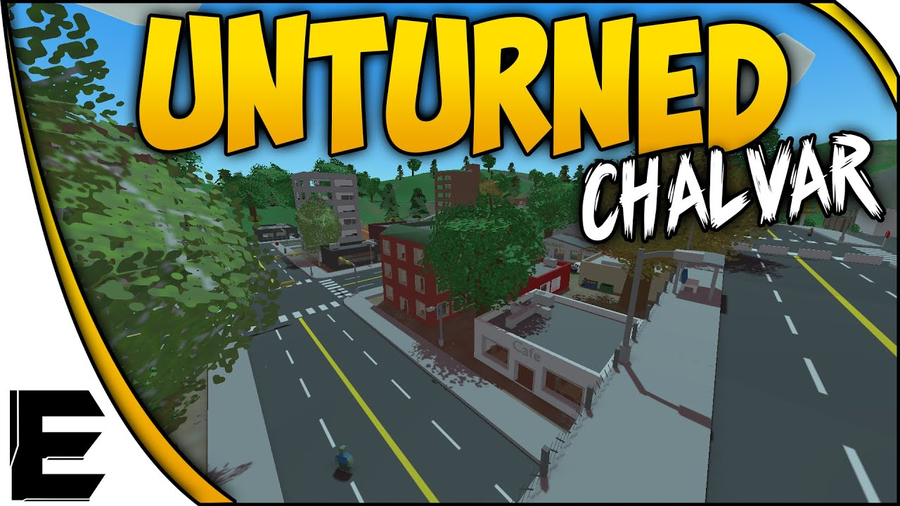 Unturned Showcase CHALVAR Awesome Custom Map With Thoughts