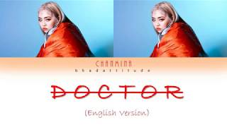 CHANMINA (ちゃんみな) - Doctor (English Version) Lyrics