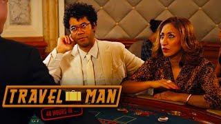 Richard Ayoade & Shazia Mirza go gambling - Travel Man: 48hrs on the Côte d