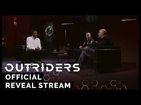 Outriders - Official  Reveal Stream
