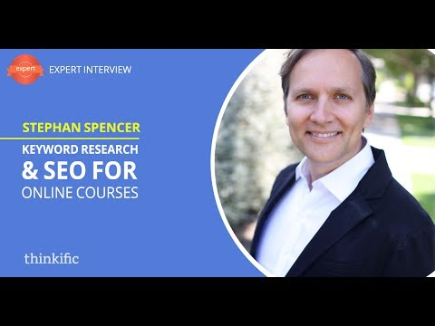 Keyword Research & SEO Tutorial for Online Course Creators | Stephan Spencer Interview