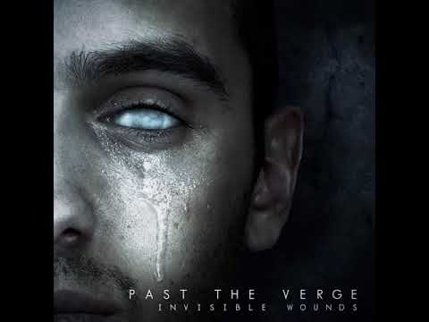 Past the Verge - Invisible Wounds (Full EP Stream)