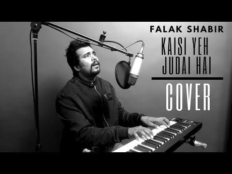 Falak | Kaisi Yeh Judai Hai | Cover By The Acoustican |