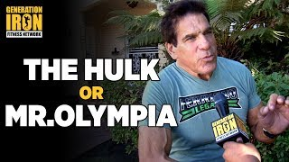 Lou Ferrigno Interview: Would Lou Choose Being Mr. Olympia Over Being The Hulk? | Generation Iron