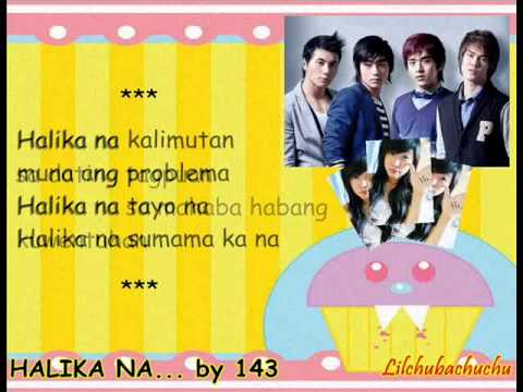 Halika na by 143 (w/ Lyrics)