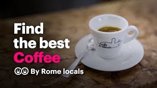 The best coffee in Rome | handpicked by a coffee expert ☕ 🇮🇹