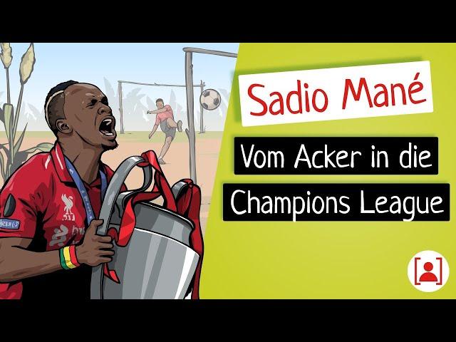 Bevor Sadio Mané berühmt wurde… | KURZBIOGRAPHIE