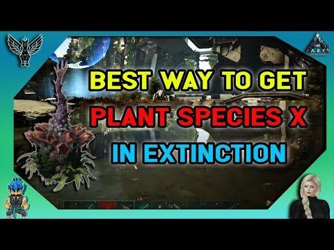 ARK EXTINCTION: Best Way To Get Plant Species X In Extinction