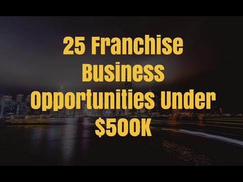 25 Franchise Business Opportunities Under $500k